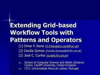 Extending Grid-based Workflow Tools with Patterns and Operators