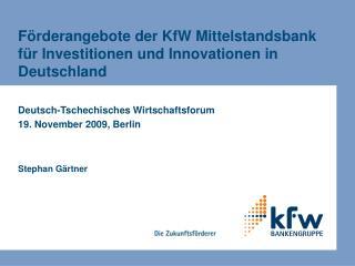 Förderangebote der KfW Mittelstandsbank für Investitionen und Innovationen in Deutschland