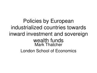 Mark Thatcher London School of Economics