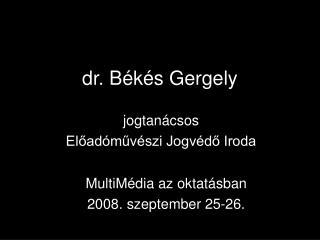 dr. Békés Gergely