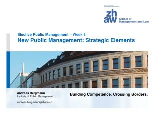 Elective Public Management – Week 3 New Public Management: Strategic Elements