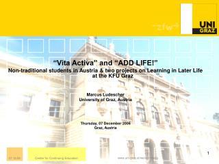 """Vita Activa"" and ""ADD LIFE!"""