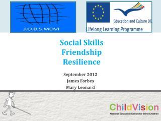 Social Skills Friendship Resilience