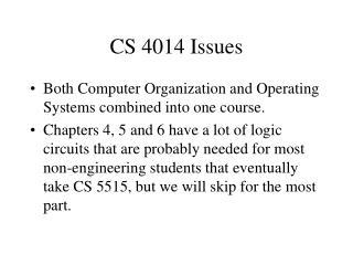 CS 4014 Issues
