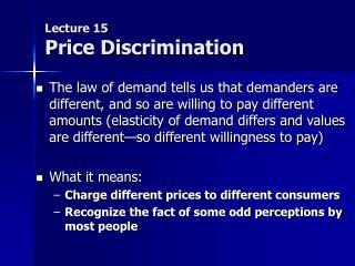 Lecture 15 Price Discrimination