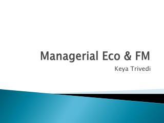 Managerial Eco & FM
