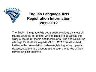 English Language Arts Registration Information  2011-2012