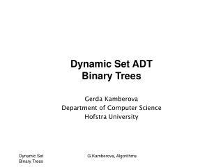 Dynamic Set ADT Binary Trees