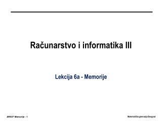 Računarstvo i informatika III