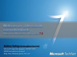 Webszerver újdonságok üzemeltetőknek  − Internet Information Services  7.5