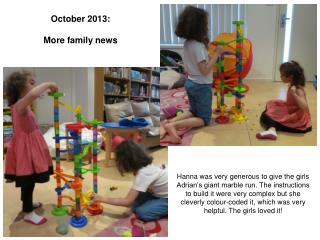 October 2013: More family news