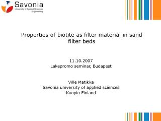 Properties of biotite as filter material in sand filter beds