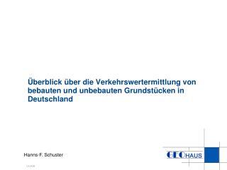 �berblick �ber die Verkehrswertermittlung von bebauten und unbebauten Grundst�cken in Deutschland