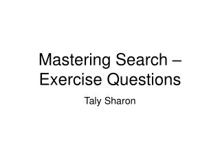 Mastering Search – Exercise Questions
