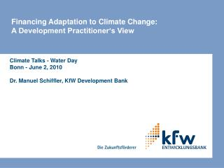 Financing Adaptation to Climate Change: A Development Practitioner's View