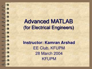 Advanced MATLAB (for Electrical Engineers)