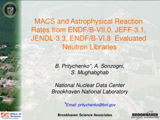 MACS and Astrophysical Reaction  Rates from ENDF/B-VII.0, JEFF-3.1,