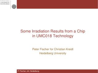 Some Irradiation Results from a Chip in UMC018 Technology