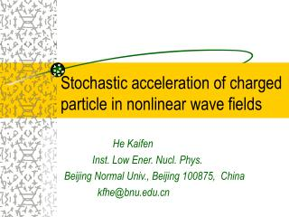 Stochastic acceleration of charged particle in nonlinear wave fields