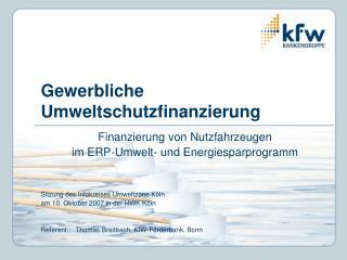 Gewerbliche Umweltschutzfinanzierung