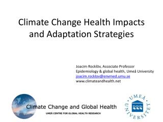Climate  Change Health  Impacts  and Adaptation  Strategies