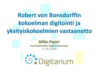 Robert von Bonsdorffin kokoelman digitointi ja yksityiskokoelmien vastaanotto