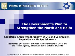 The Government's Plan to Strengthen the North and Haifa