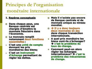 Principes de l organisation  mon taire internationale
