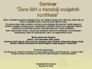 """Seminar  """"Žene BiH u tranziciji socijalnih konflikata"""""""