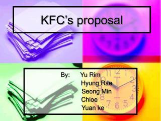 KFC's proposal