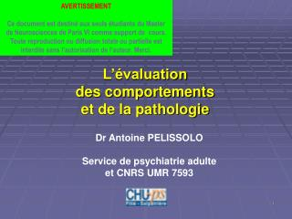 L  valuation des comportements  et de la pathologie