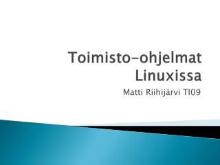 Toimisto-ohjelmat Linuxissa