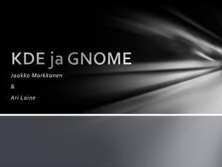 KDE ja GNOME