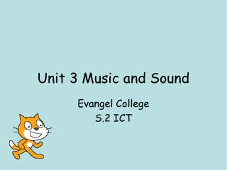 Unit 3 Music and Sound