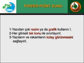POWER-POİNT SUNU