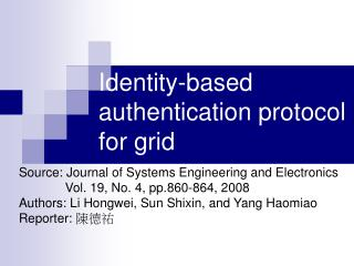 Identity-based authentication protocol for grid