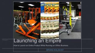 Launching an Empire