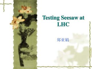 Testing Seesaw at LHC