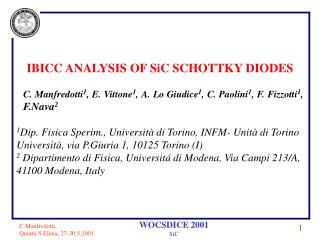 IBICC ANALYSIS OF SiC SCHOTTKY DIODES