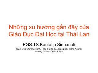 Những xu hướng gần đây của Giáo Dục Đại Học tại Thái Lan