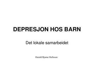 DEPRESJON HOS BARN