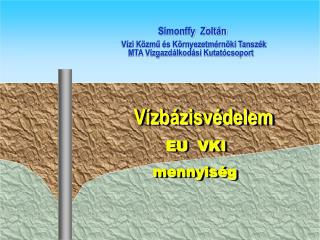 Simonffy  Zoltán                                Vízi Közmű és Környezetmérnöki Tanszék