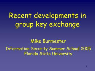 Recent developments in group key exchange