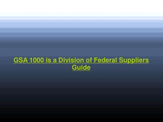 GSA 1000 and Federal Suppliers Guide