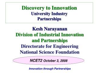 Discovery to Innovation University Industry Partnerships