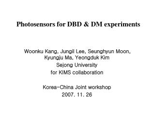 Photosensors  for DBD & DM experiments
