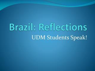 Brazil: Reflections