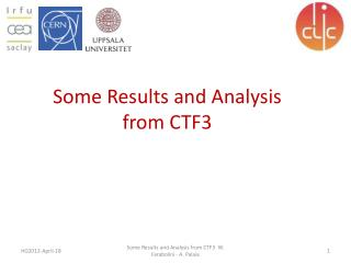 Some Results and Analysis from CTF3