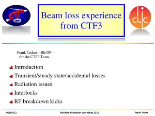 Beam loss experience from  CTF3
