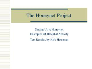 The Honeynet Project
